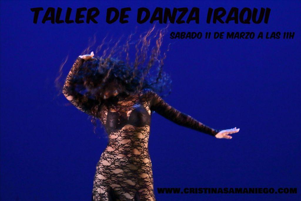 Taller de danza iraqui con Cristina Samaniego. Sábado 11 de Marzo.