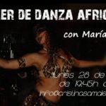 Taller de Danza Africana con Maria Salas Lunes 28 de Mayo
