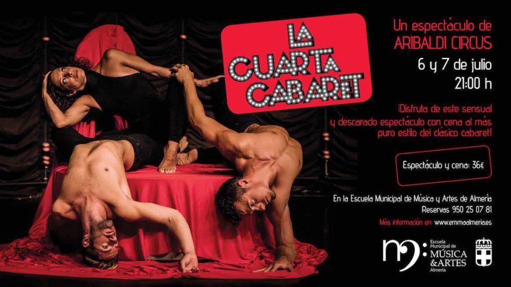 Vuelve La Cuarta Cabaret a Almeria. 6 y 7 de Julio en la EMMA.