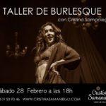 Taller de Burlesque con Cristina Samaniego. 23 de Febrero.