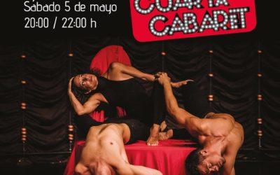 Estreno del espectáculo «La cuarta cabaret» dirigido por Aribaldi Circus. 5 de Mayo.