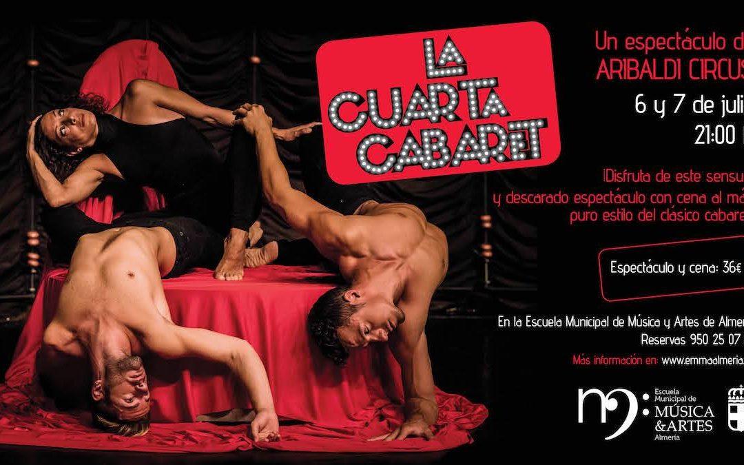 Vuelve «La Cuarta Cabaret» a Almeria. 6 y 7 de Julio en la EMMA.