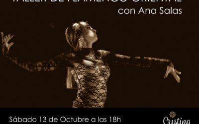 Taller de Flamenco oriental con Ana Salas el 13 de Octubre
